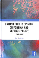 Public Opinion and Foreign Policy in Britain