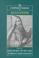 The Cambridge Companion to Augustine Areas Of The Philosophy And Theology Of