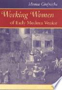 Working Women of Early Modern Venice
