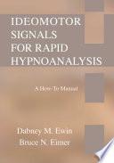 Ideomotor Signals for Rapid Hypnoanalysis