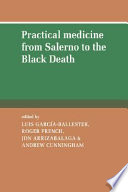 Practical Medicine From Salerno To The Black Death