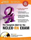 Complete Q and A for the NCLEX RN exam