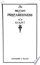 The Military Preparedness of a Giant