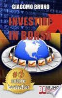 Investire in Borsa  Segreti e Investimenti per Guadagnare Denaro con il Trading Online   Ebook italiano   Anteprima Gratis