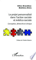 Le Projet Personnalis Dans L Action Sociale Et M Dico Sociale