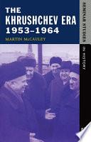 The Khrushchev Era 1953 1964