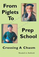 FROM PIGLETS TO PREP SCHOOL