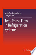 Two Phase Flow in Refrigeration Systems