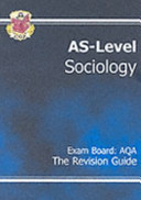 As Level Sociology Aqa, Revision Guide