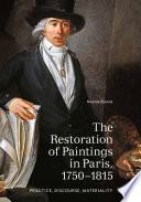 The Restoration of Paintings in Paris  1750 1815