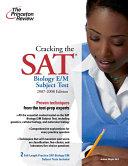 Cracking the SAT Biology E M Subject Test  2009 2010 Edition