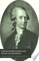 Ludwig und Karl grafen und herren von Zinzendorf