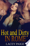 Hot and Dirty in Rome (a bbw menage erotic couch surfing story)