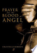 Prayer For The Blood Angel : deadly religion ravages mankind. its followers, the...