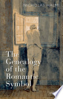 The Genealogy of the Romantic Symbol