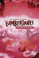 Lumberjanes Original Graphic Novel: The Shape of Friendship