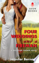 Four Weddings and a Fireman