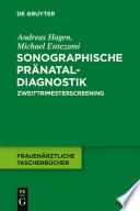 Sonographische Pränataldiagnostik
