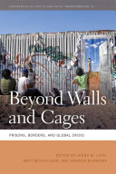 Beyond Walls and Cages