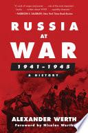 Russia at War  1941  1945