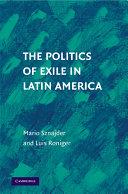 The Politics of Exile in Latin America