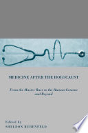 Medicine after the Holocaust