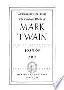 The Complete Works Of Mark Twain Joan Of Arc