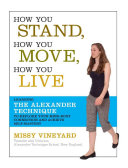 How You Stand, How You Move, How You Live Book