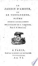 Le Jardin d'Amour, ou le Vendangeur. Poëme traduit littéralement de l'italien ... par C. F. Mercier. Ital. & Fr