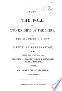 A Copy Of The Poll For Two Knights Of The Shire For The Southern Division Of The County Of Northampton April 1857 Etc