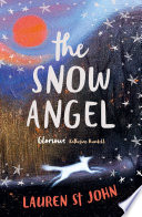 The Snow Angel by Lauren St John