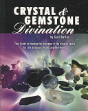 Crystal And Gemstone Divination