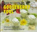 How to Cook a Gooseberry Fool