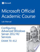 70 412 Configuring Advanced Windows Server 2012 Services R2 Lab Manual