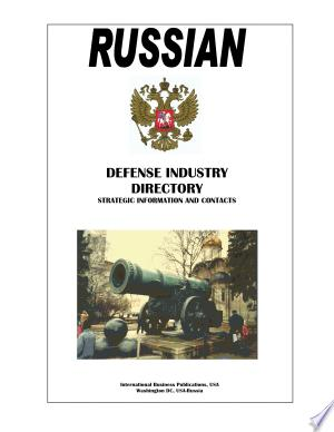 Russian Defense Industry Directory - Strategic Information And Contacts - Isbn:9781433041419 img-1