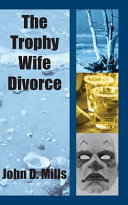 The Trophy Wife Divorce