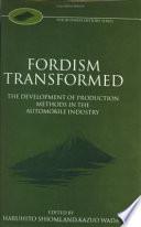 Fordism Transformed