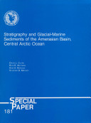 Stratigraphy and Glacial-marine Sediments of the Amerasian Basin, Central Arctic Ocean