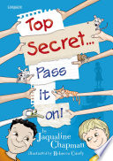 Top Secret - Pass It On : both as a read-aloud and as...