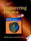 Engineering Physics  Volume IV  Wave Motion and Sound