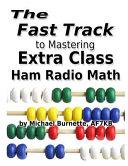 The Fast Track To Mastering Extra Class Ham Radio Math