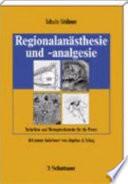 Regionalanästhesie und -analgesie