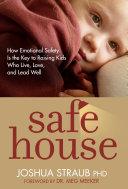 Safe House Dr Joshua Straub Has Good