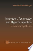 Innovation Technology And Hypercompetition