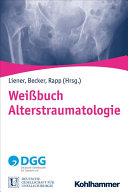 Weissbuch Alterstraumatologie