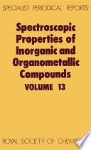 Spectroscopic Properties Of Inorganic And Organometallic Compounds book