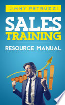 Sales Training Resource Manual