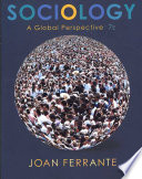 Sociology: A Global Perspective Concepts And Theories Of Sociology Demonstrates How