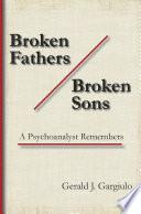 Broken Fathers   Broken Sons Book PDF