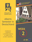 Everyday German Conversations to Help You Learn German   Week 2   Parallel Deutsch English Side By Side Edition